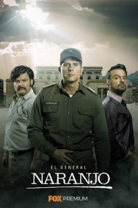 El General Naranjo - FOX Premium